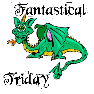 Fantastical Friday